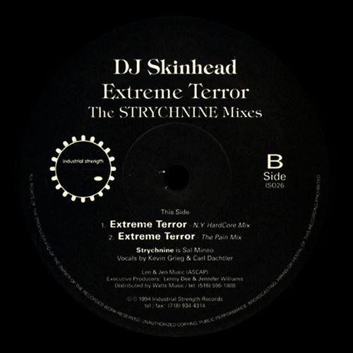 Extreme Terror - Strychnine & Temper Tantrum Remixes by DJ Skinhead