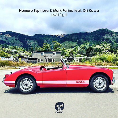 Play & Download It's All Right (feat. Ori Kawa) by Mark Farina | Napster