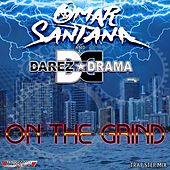 Play & Download On The Grind by Omar Santana | Napster