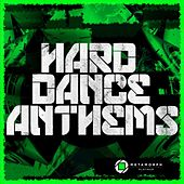 Hard Dance Anthems, Vol. 3 by Various Artists