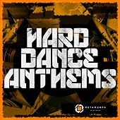 Play & Download Hard Dance Anthems, Vol. 7 by Various Artists | Napster
