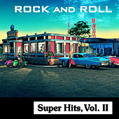 Play & Download Rock and Roll Super Hits, Vol. II by Various Artists | Napster