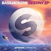 Play & Download Destiny EP by Bassjackers | Napster
