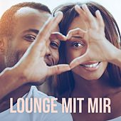 Lounge mit mir by Various Artists