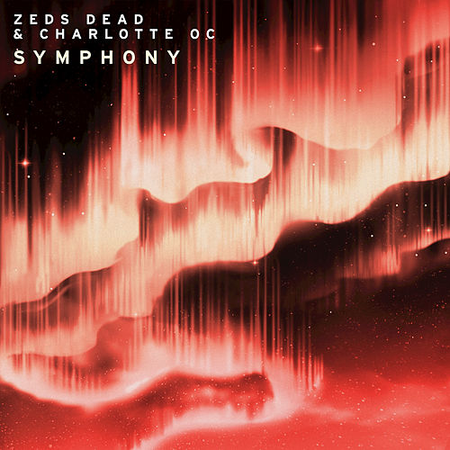 Play & Download Symphony by Zeds Dead | Napster