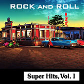 Play & Download Rock and Roll Super Hits, Vol. I by Various Artists | Napster