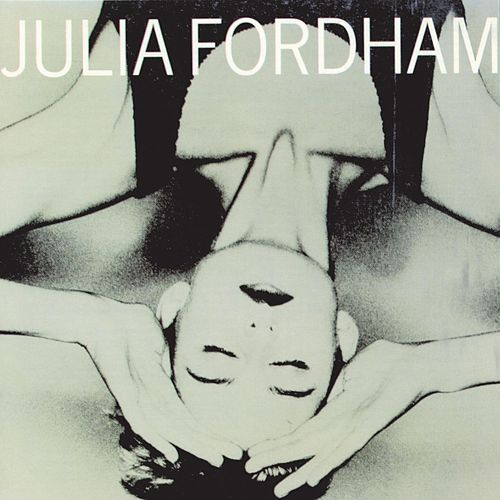 Play & Download Julia Fordham by Julia Fordham | Napster