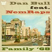 Play & Download Family '68 (Mafia III Rap) by Dan Bull | Napster