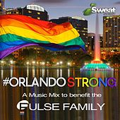 Play & Download #OrlandoStrong: A Music Mix to Benefit the Pulse Family by iSweat Fitness Music | Napster