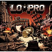Play & Download The Beautiful Sounds of Revenge by Lo-Pro | Napster