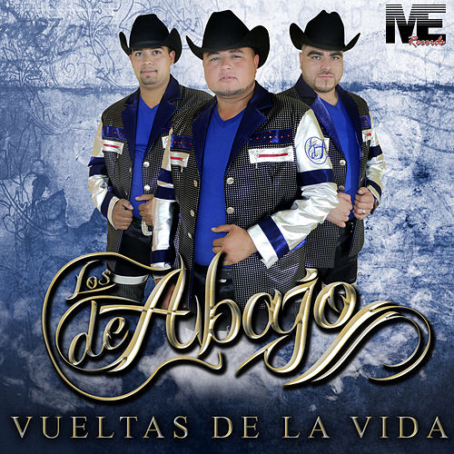 Vueltas de la Vida by Los De Abajo