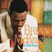 Play & Download Bethlehem by Brian McKnight | Napster