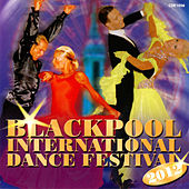 Play & Download Blackpool International Dance Festival 2012 by Tony Evans | Napster