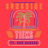 Sunshine (Remixes) - EP by Tieks