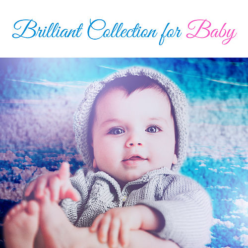 Brilliant Collection for Baby – Music for Children, Development Songs, Famous Composers, Brilliant, Little Kid de Creative Kids Masters