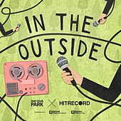 Play & Download In the Outside by hitRECord | Napster