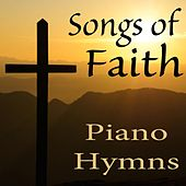 Play & Download Songs of Faith: Piano Hymns by The O'Neill Brothers Group | Napster