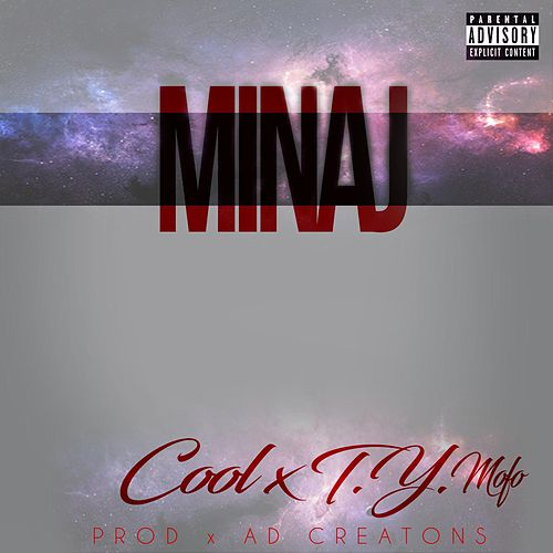 Minaj (feat. T.Y. Mofo) by Cool