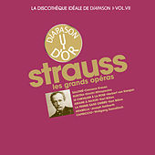 Play & Download Richard Strauss: Les grands opéras - La discothèque idéale de Diapason, Vol. 7 by Various Artists | Napster