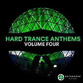 Hard Trance Anthems, Vol. 4 by Various Artists
