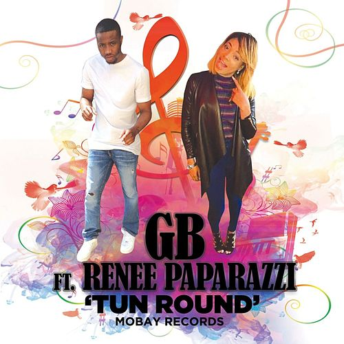 Play & Download Tun Round by GB | Napster