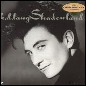 Play & Download Shadowland by k.d. lang | Napster