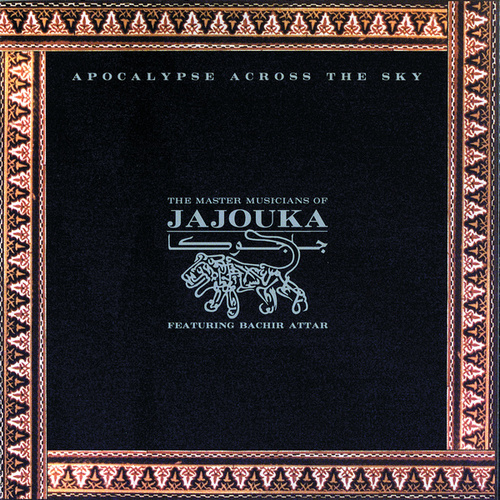 Apocalypse Across The Sky by Master Musicians of Jajouka