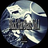 Play & Download Black Hat Beats, Vol. 1 by Various Artists   Napster