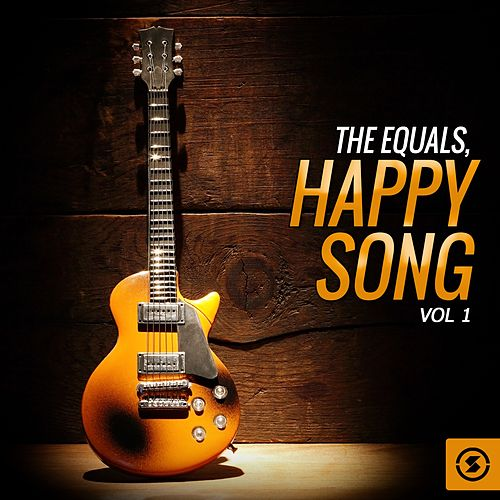 Play & Download The Equals, Happy Song, Vol. 1 by The Equals | Napster