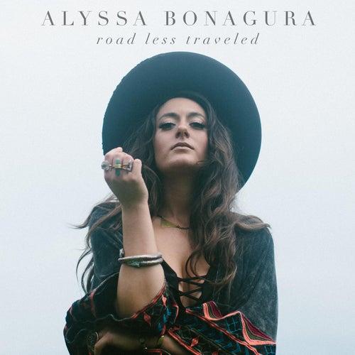 Play & Download Road Less Traveled by Alyssa Bonagura | Napster