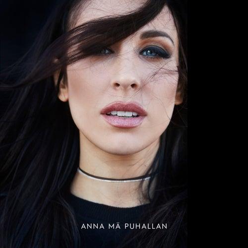 Anna Mä Puhallan by Janna