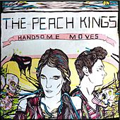 Handsome Moves - EP by The Peach Kings