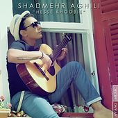 Play & Download Hesse Khoobie by Shadmehr Aghili | Napster