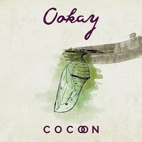 Cocoon by Ookay