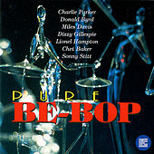 Play & Download Pure Be-Bop by Various Artists | Napster