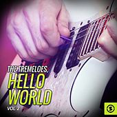 Play & Download The Tremeloes, Hello World, Vol. 2 by The Tremeloes | Napster