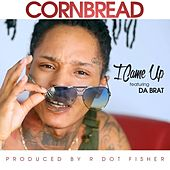 Play & Download I Came up (feat. Da Brat) by Cornbread | Napster