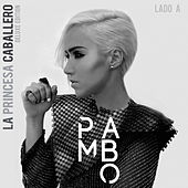 Play & Download La Princesa Caballero: Lado A (Deluxe Edition) by Pambo | Napster