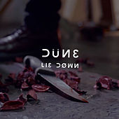 Play & Download Lie Down by Dune | Napster