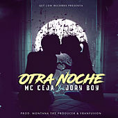 Play & Download Otra Noche by MC Ceja | Napster