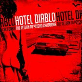 Play & Download The Return to Psycho, California by Hotel Diablo | Napster