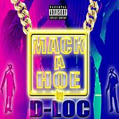 Play & Download Mack a Hoe by D-Loc | Napster