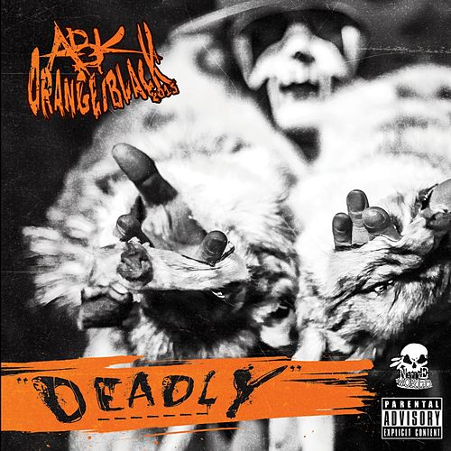 Play & Download Deadly by ABK | Napster