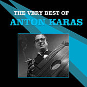 The Very Best of Anton Karas by Anton Karas