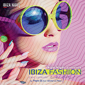 Ibiza Fashion Cafè (Chic Luxury) by Various Artists