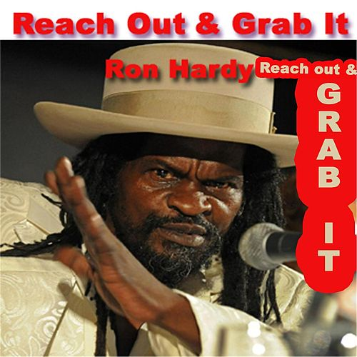 Play & Download Reach out and Grab It by Ron Hardy | Napster