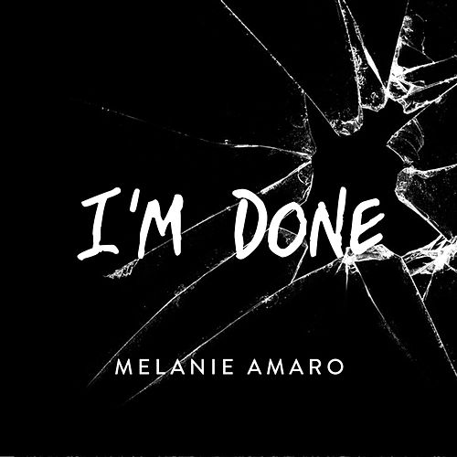 Play & Download I'm Done by Melanie Amaro | Napster