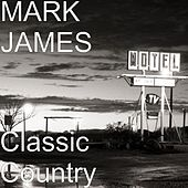Play & Download Classic Country by Mark James (2) | Napster