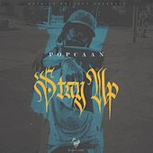 Play & Download Stay Up by Popcaan | Napster