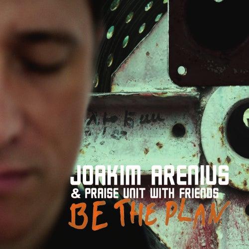 Be the Plan by Joakim Arenius